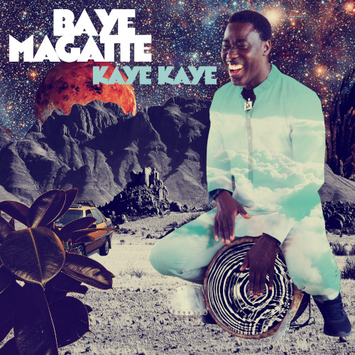 Baye Magatte - Kaye Kaye -Cover High Resolution