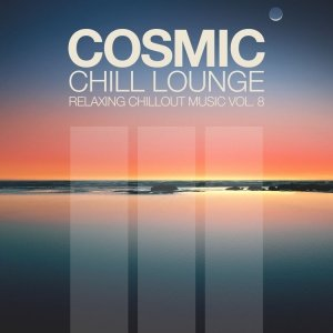 Cosmic Chill Lounge Vol. 8
