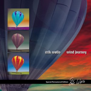 Erik Wøllo's WIND JOURNEY Special Remastered Edition
