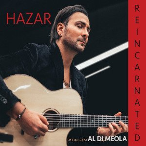 Hazar – Reincarnated