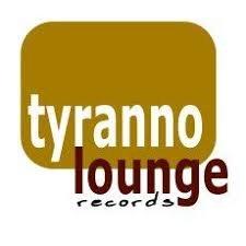 Tyranno Lounge Music