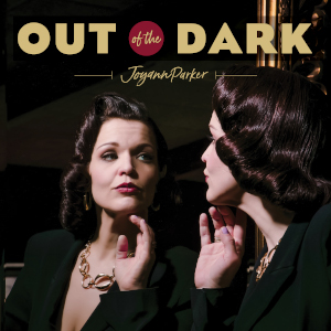 Joyann Parker – Out of the Dark