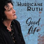 Hurricane Ruth - Good Life (Rick Lusher)