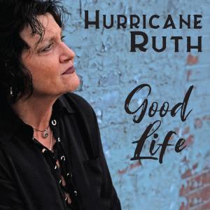Hurricane Ruth - Good Life (Rick Lusher)