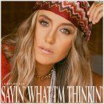 Lainey WIlson - Sayin' What I'm Thinkin' Album cover