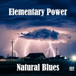 Natural Blues - Elementary Power (AAA Culture)